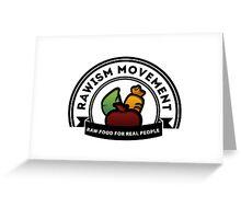 Vegan Vegetarian Rawish Movement Greeting Card