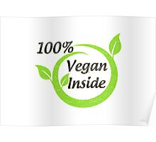 100% Vegan Inside Poster