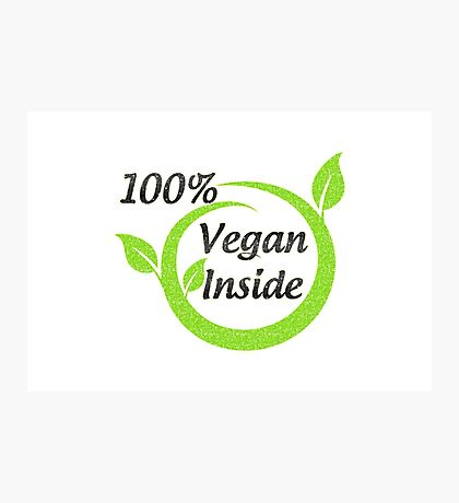 100% Vegan Inside Photographic Print