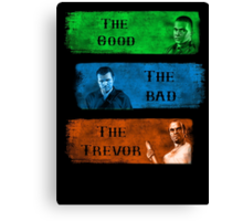 The Good the Bad The Trevor Gta 5 Canvas Print