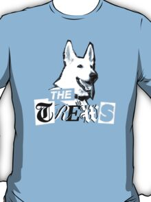 The Trews T-Shirt