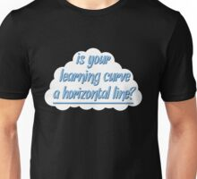 """""""Is Your Learning Curve a Horizontal Line?"""" – The Foxhole Court Unisex T-Shirt"""