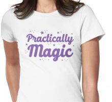 practically magic! Womens Fitted T-Shirt