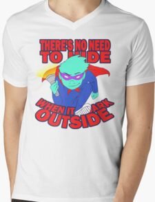 There's No Need to Hide(REVISITED) Mens V-Neck T-Shirt