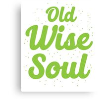 Old Wise Soul Canvas Print