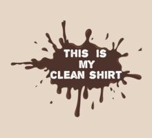 My Clean Shirt by ezcreative