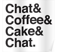 chat & Coffee & Cake & Chat Poster