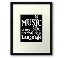 Music is my second language guitar white text Framed Print