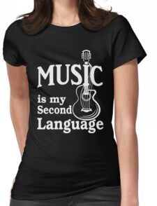 Music is my second language guitar white text Womens Fitted T-Shirt
