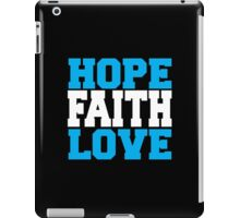 Hope Faith Love iPad Case/Skin