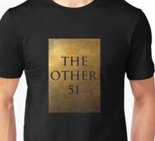 Hamilton - The other 51 Unisex T-Shirt
