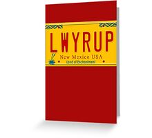 License Plate - LWYRUP Greeting Card