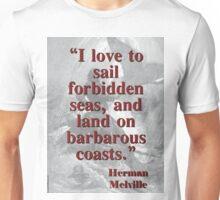 I Love To Sail Forbidden Seas - Melville Unisex T-Shirt