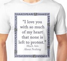 I Love You With So Much Of My Heart - Shakespeare Unisex T-Shirt