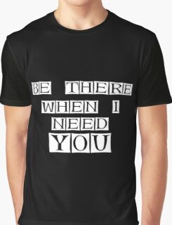 am here Graphic T-Shirt