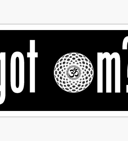 Got Om? Sticker