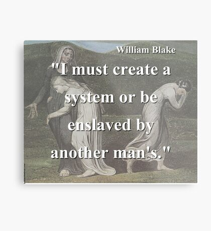 I Must Create A System - W Blake Metal Print