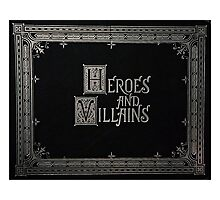 Heroes and Villains - Once Upon a Time Photographic Print