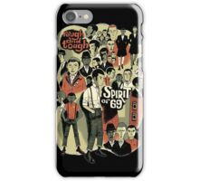 spirit of 69 iPhone Case/Skin