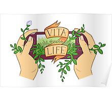 Vita Means Life Poster