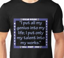 I Put All My Genius Into My Life - Wilde Unisex T-Shirt
