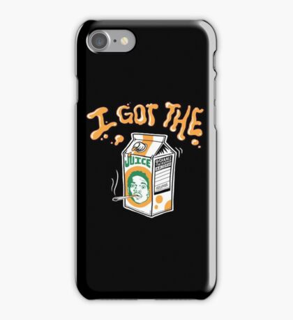 Got The Juice iPhone Case/Skin