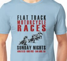 Flat Track Motorcycle Races Unisex T-Shirt