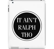Circles Ain't Ralph Tho iPad Case/Skin