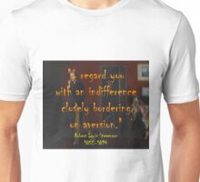 I Regard You With An Indifference - Stevenson Unisex T-Shirt