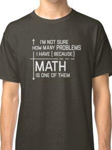 Math Quotes Classic T-Shirt