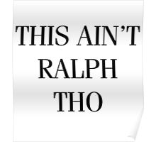 This Ain't Ralph Tho Poster