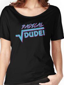 Radical Dude Math Women's Relaxed Fit T-Shirt