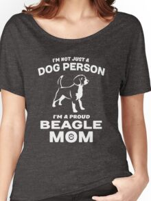 I'm not just a dog person I'm a proud Beagle Mom Women's Relaxed Fit T-Shirt