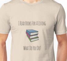 I Read Books Unisex T-Shirt