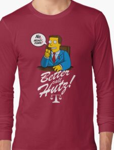 Better Call Hutz Long Sleeve T-Shirt