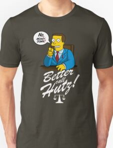 Better Call Hutz T-Shirt