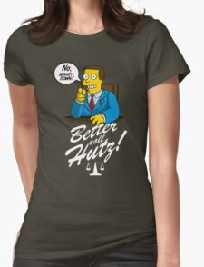 Better Call Hutz Womens Fitted T-Shirt