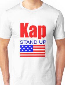 Kap Stand Up Unisex T-Shirt