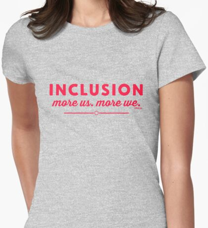 Inclusion. Womens Fitted T-Shirt