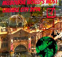 MELBOURNE THE WORLD LOVE YOU. by DMEIERS