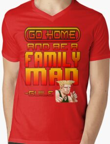 Guile Win Quote - Go Home And Be A Family Man Mens V-Neck T-Shirt