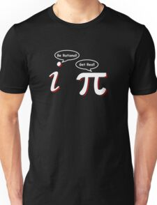 Be Rational Get Real Funny Math Tee Pi Nerd Nerdy Geek Unisex T-Shirt