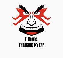 E. HONDA Thrashed My Car Unisex T-Shirt