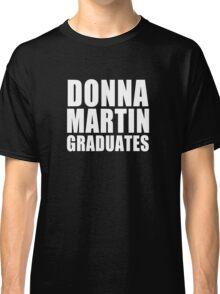 Donna Martin Graduates Classic T-Shirt