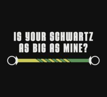 Is your schwartz as big as mine? by omega-level