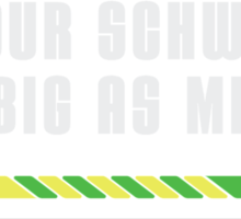 Is your schwartz as big as mine? Sticker