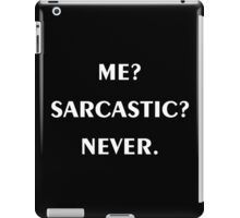 Sarcastic iPad Case/Skin
