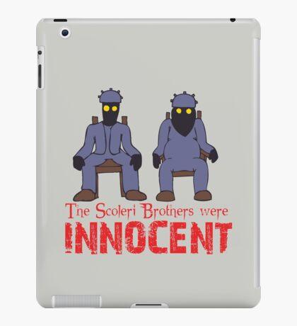 The Scoleri Brothers Were Innocent iPad Case/Skin