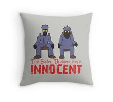 The Scoleri Brothers Were Innocent Throw Pillow
