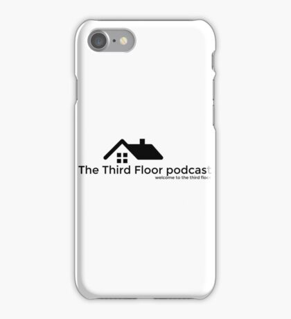 The Third Floor Podcast iPhone Case/Skin